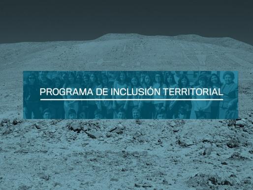 PROGRAMA DE INCLUSIÓN TERRITORIAL VISITARÁ COMUNAS DE LA REGIÓN DE ANTOFAGASTA