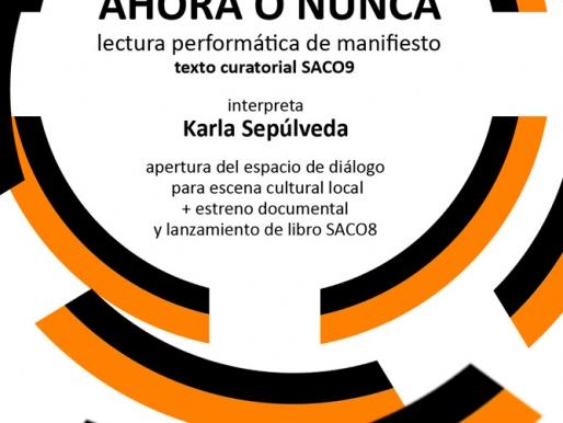Lectura performática de manifiesto, texto curatorial SACO9